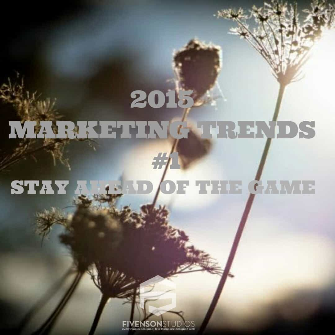 #1 OF THE TOP 7 MARKETING TRENDS TO STAY AHEAD OF THE GAME (Graphic Design Ann Arbor) Michigan